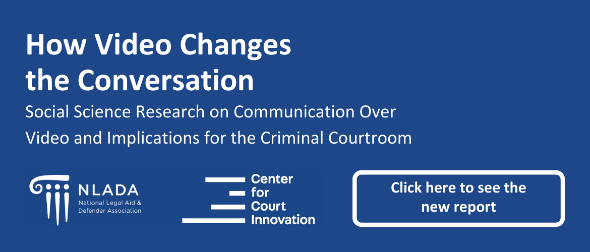 How Video Changes the Conversation Social Science Research on Communication Over Video and Implications for the Criminal Courtroom.png