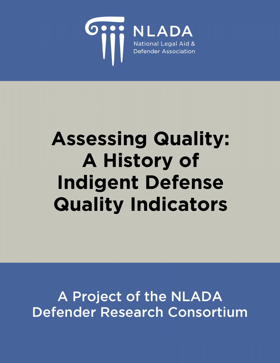 Assessing Quality - A History of Indigent Defense Quality Indicators