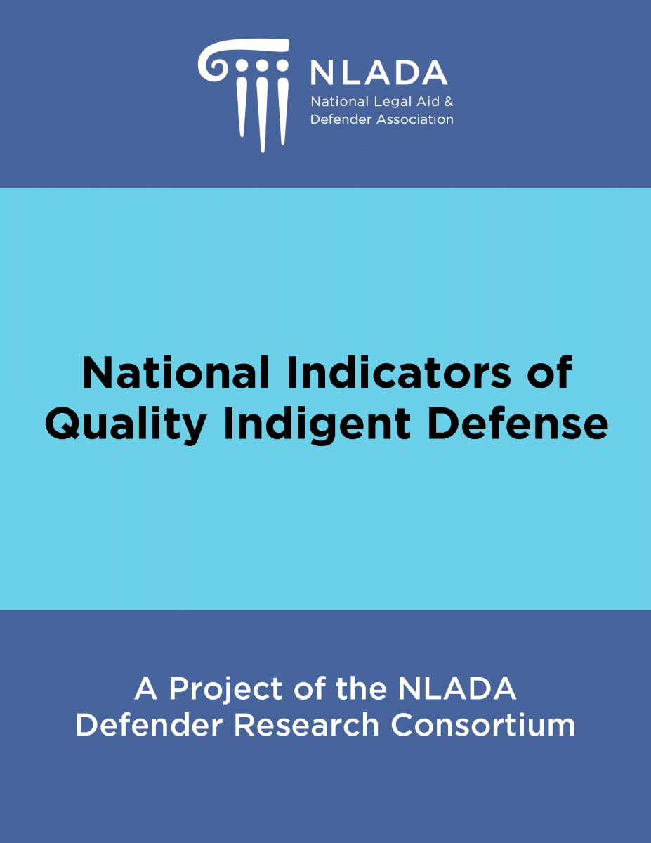 National Indicators of Quality Indigent Defense