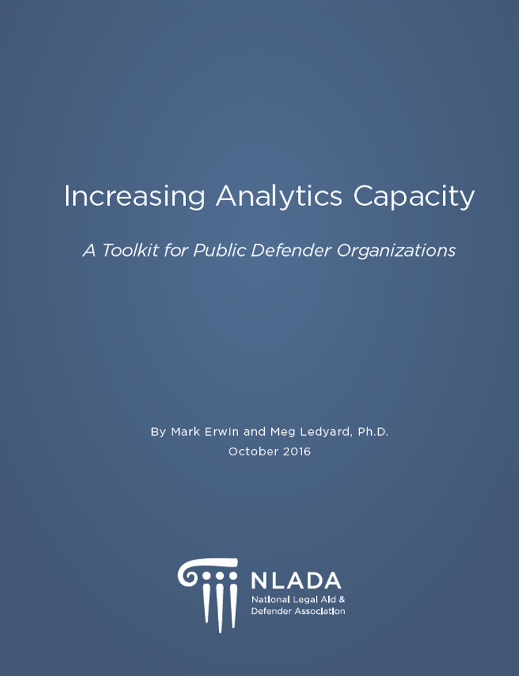 Increasing Analytics Capacity - A Toolkit for Public Defender Organizations